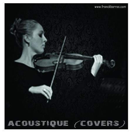 Acoustique (Covers), un enregistrement à découvrir